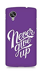 AMEZ never give up Back Cover For LG Nexus 5