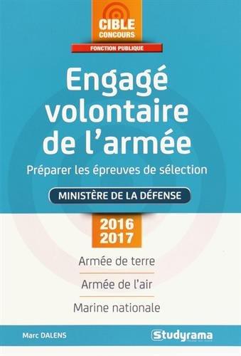 Engagé volontaire de l'armée : Préparer les épreuves de sélection