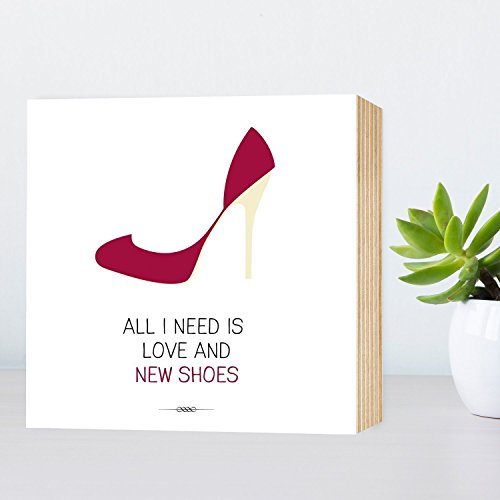 all-i-need-is-love-and-new-shoes-liebe-schuhe-lustiges-holzbild-15x15x2cm-echter-fotodruck-mit-spruc