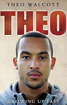Theo: Growing Up Fast par [Walcott, Theo]