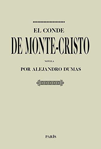Antología Alexandre Dumas: El conde de montecristo (Con notas): Comentado y revisado por Alexandre Dumas