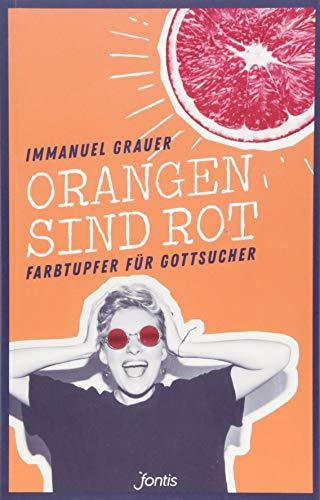 Orangen sind rot von Ingo Hacheneier