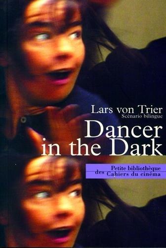 Dancer In The Dark par Lars Von Trier