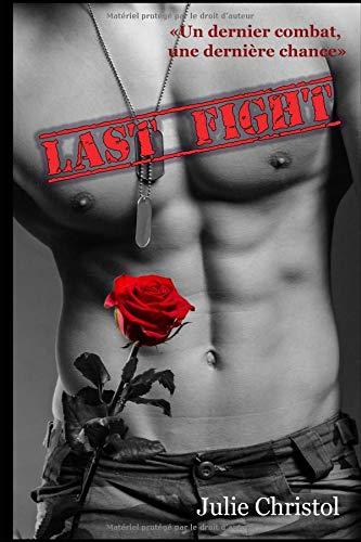 Last Fight par  Julie Christol