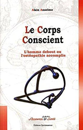Corps conscient par Alain Anselmo