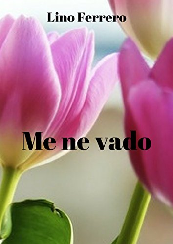 me-ne-vado-italian-edition