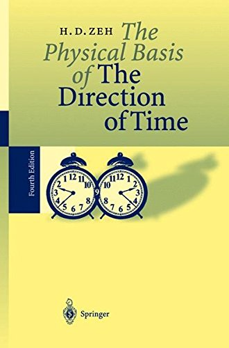 Physical Basis of The Direction of Time par H. Dieter Zeh
