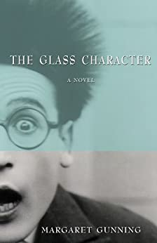 The Glass Character by [Gunning, Margaret]