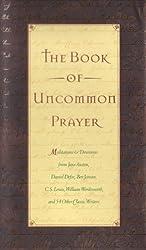 The Book of Uncommon Prayer (English Edition)