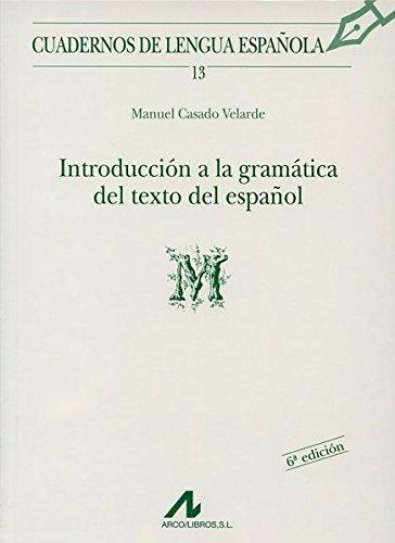 Introducción a la gramática del texto en español (M) (Cuadernos de lengua española)