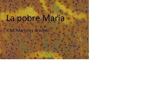 La pobre María por J.M. Martinez Bracero