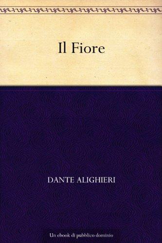 Il Fiore di Dante Alighieri