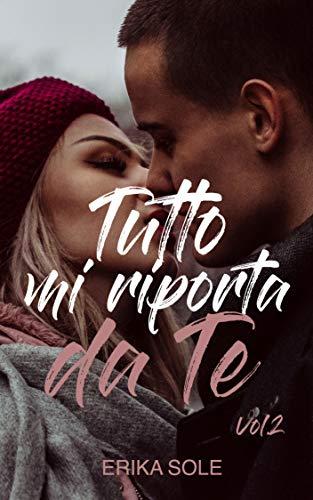 Erika Sole - Tutto mi riporta da Te Vol. 2 (2018)