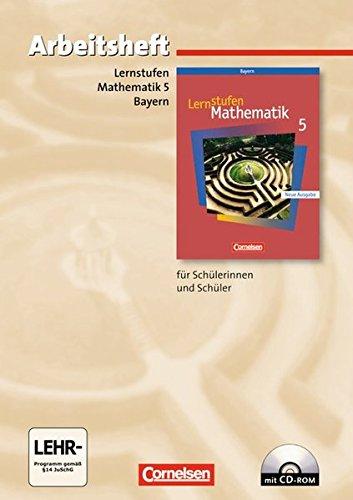 Lernstufen Mathematik - Bayern / 5. Jahrgangsstufe - Arbeitsheft mit eingelegten Lösungen und CD-ROM,