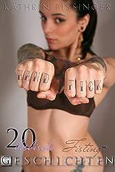 Hand Fick: 20 lesbische Fisting-Geschichten (Anthologie)
