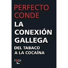 La Conexión gallega (Investigación)