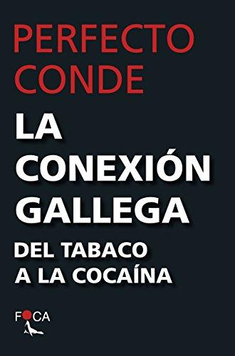 La Conexión gallega (Investigación nº 164)