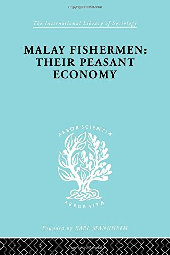 Malay Fishermen (International Library of Sociology)