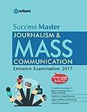 Success Master - Journalism & Mass Communication Entrance Examinations 2017