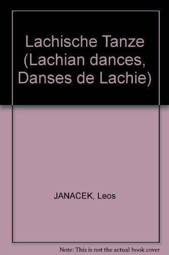 Lachische Tanze (Lachian dances, Danses de Lachie)