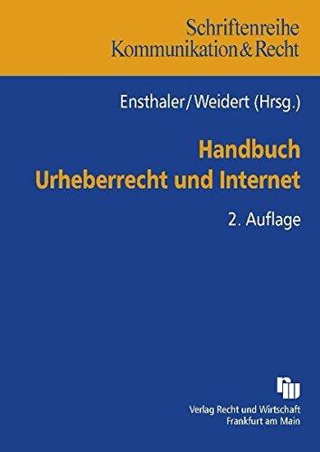 Handbuch Urheberrecht und Internet (Kommunikation & Recht)