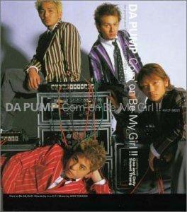 Com'On! Be My Girl! by Da Pump (2000-05-17)