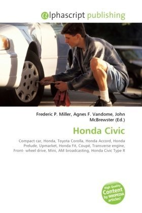 Honda Civic: Compact car, Honda, Toyota Corolla, Honda Accord, Honda Prelude, Upmarket, Honda Fit, Coupé, Transverse engine, Front- wheel drive, Mini, AM broadcasting, Honda Civic Type R