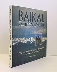 Baikal: Sacred Sea of Siberia