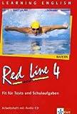 Red Line NEW 4. Ausgabe Bayern: Fit für Tests und Schulaufgaben mit Audio-CD Band 4 (Red Line NEW. Ausgabe für Bayern ab 1999)