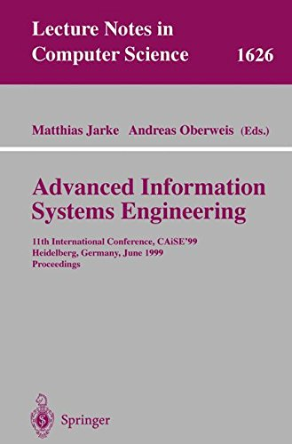 Advanced Information Systems Engineering: 11th International Conference, CAiSE'99, Heidelberg, Germany, June 14-18, 1999, Proceedings