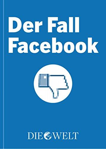 Der Fall Facebook