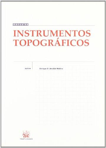 Instrumentos topográficos por Enrique D. Arrufat Molina