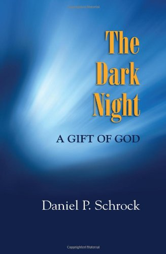 The Dark Night A Gift Of God