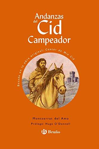 Andanzas del Cid Campeador (Castellano - A Partir De 10 Años - Andanzas) por Montserrat Del Amo