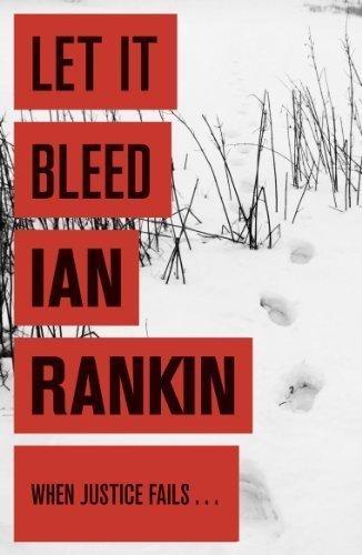 Let It Bleed: An Inspector Rebus Novel 7 by Rankin, Ian (2008) Paperback