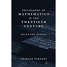 Philosophy of Mathematics in the Twentieth Century (English Edition)