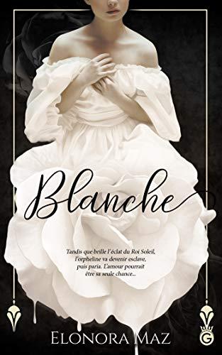 Blanche (HISTORIA) par Elonora Maz