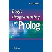 Logic Programming with Prolog by Max Bramer (2010-06-02)