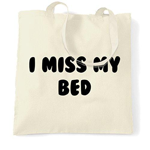 I Miss My Bed fredda dolce sveglia Slogan sonno lavoro Lazy Stanco Nope Sacchetto Di Tote Natural