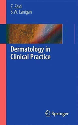 Dermatology in Clinical Practice by Zohra Zaidi (2010-03-24)