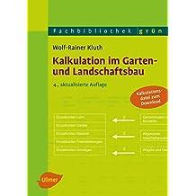 Kalkulation im Garten- und Landschaftsbau