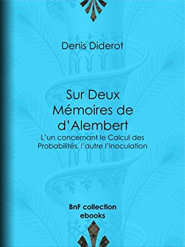 Couverture du livre Sur Deux Mémoires de d'Alembert: L'un concernant le Calcul des Probabilités, l'autre l'Inoculation
