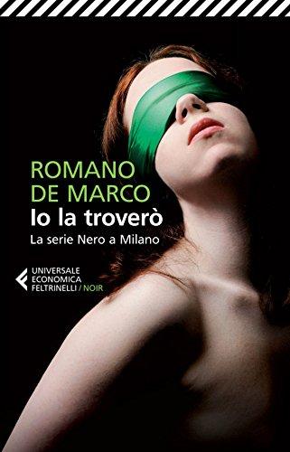Io la troverò: La serie Nero a Milano