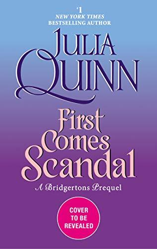 First Comes Scandal: A Bridgertons Prequel (English Edition)