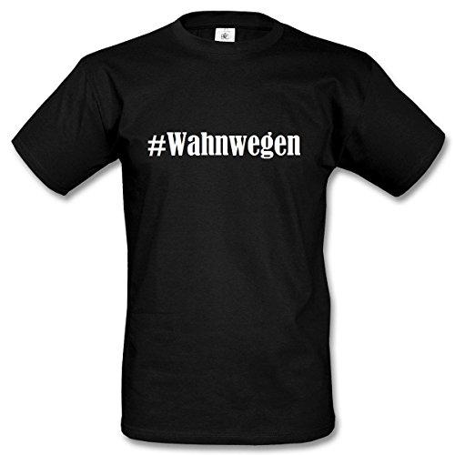 T-Shirt #Wahnwegen Hashtag Raute für Damen Herren und Kinder ... in den Farben Schwarz und Weiss Schwarz