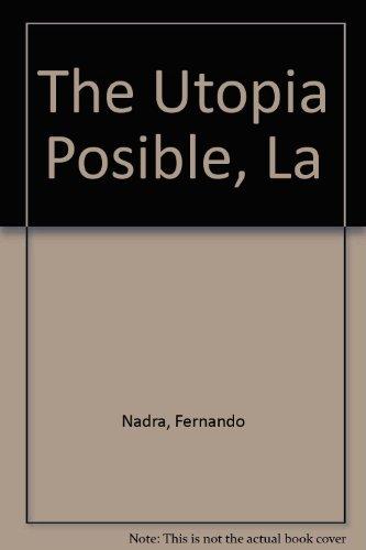 Descargar Libro The Utopia Posible, La de Fernando Nadra