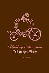 Unlikely Attraction - Delaney's Story
