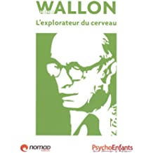 Henri Wallon : L'explorateur du cerveau