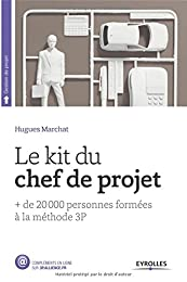 Le Kit du chef de projet: + de 20 000 personnes formées à la méthode 3P