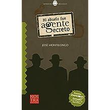 Mi abuelo fue Agente Secreto